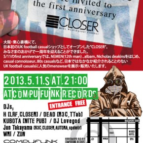 CLOSER 1st anniversary at Osaka COMPUFUNK RECORDS